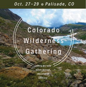 Colorado Wilderness Gathering @ Palisade Community Center | Palisade | Colorado | United States